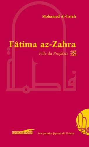 Fâtima az-zahra, fille du prophète