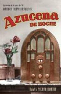 Azucena de noche (Exitos De Plaza & Janes) por Adolfo Puerta-Martin