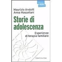Storie di adolescenza. Esperienze di terapia familiare