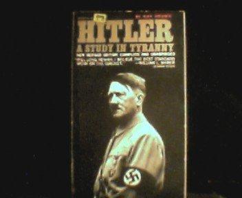 Hitler: A study in tyranny (Pelican books)