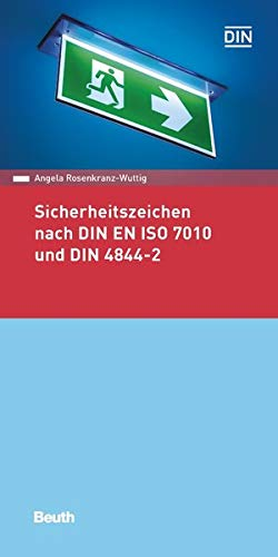 Sicherheitszeichen nach DIN EN ISO 7010 und DIN 4844-2 (Beuth Pocket)
