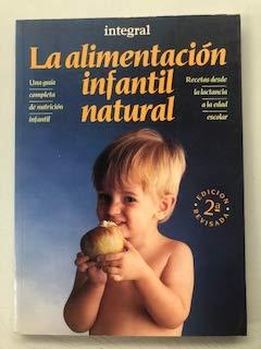 Integral 17 alimentacion infantil natural, la