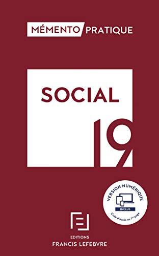 MEMENTO SOCIAL 2019: Toute la réglementation sociale applicable pour 2019 par Collectif
