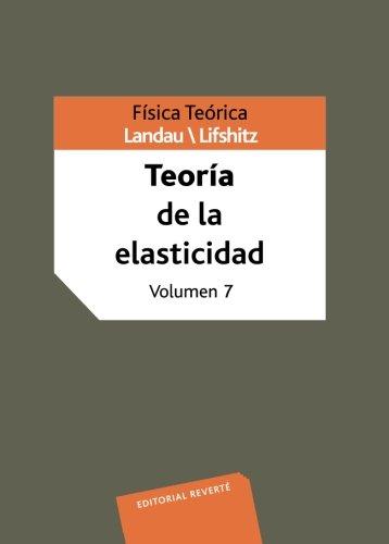 Física Teórica. Teoría De La Elasticidad (Física teórica de Landau)