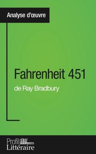 Fahrenheit 451 de Ray Bradbury (Analyse approfondie): Approfondissez votre lecture des romans classiques et modernes avec Profil-Litteraire.fr