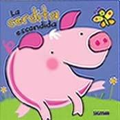 La cerdita escondida/The Hidden Piggy (Me asomo/I Peek)