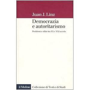 Democrazia e autoritarismo. Problemi e sfide tra X