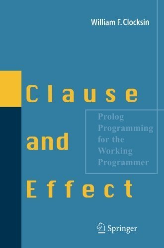 clause-and-effect-prolog-programming-for-the-working-programmer-by-clocksin-william-2003-paperback