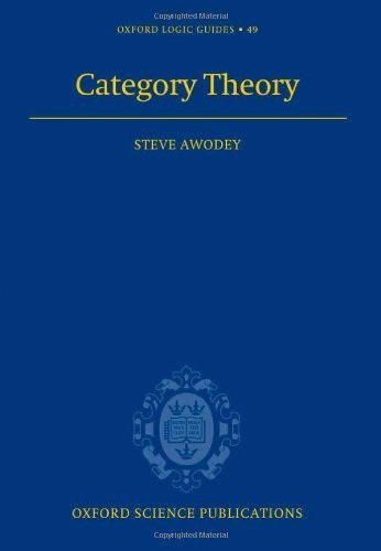 Category Theory (Oxford Logic Guides) First , Secon edition by Awodey, Steve (2006) Hardcover