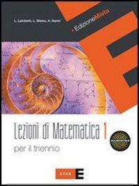 Lezioni di matematica per il triennio. Per le Scuole superiori. Con espansione online: Quaderno: 1