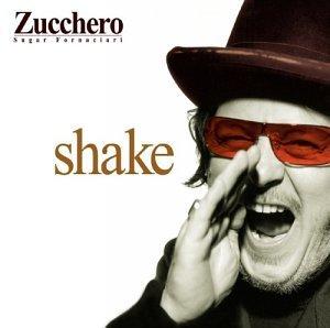 Shake by Zucchero