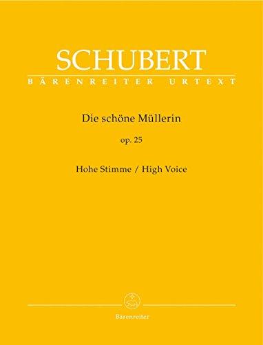 Die schöne Müllerin op. 25 : Hohe Stimme | Schubert, Franz (1797-1828)