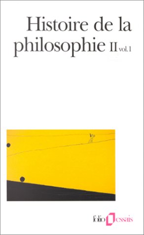 Histoire de la philosophie, tome 2, volume 1