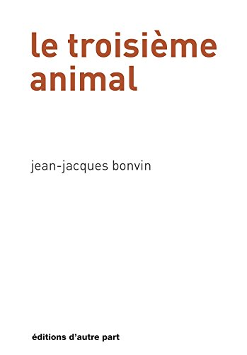 Le Troisieme Animal
