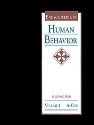 Encyclopedia of Human Behavior, Four-Volume Set: V1-4