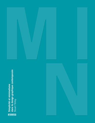MIN, Simplicité et minimalisme dans le design graphique contemporain