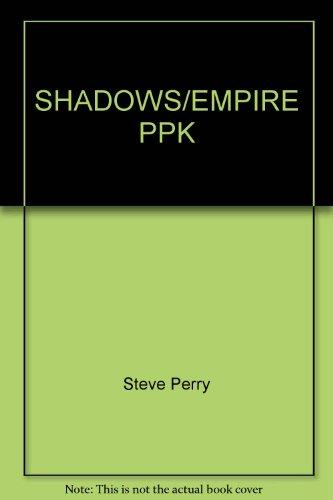 SHADOWS/EMPIRE PPK
