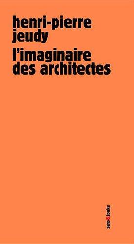L'imaginaire des architectes : Paris 2030 par Henri-Pierre Jeudy