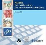 Interaktiver Atlas der Anatomie des Menschen. 3. Version. CD-ROM; Win 95/ME/NT4,2000 oder XP.