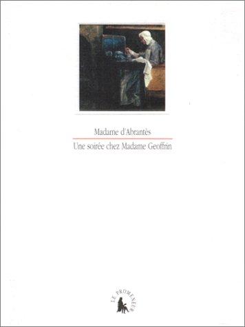 Une soirée chez Madame Geoffrin par Madame d'Abrantès