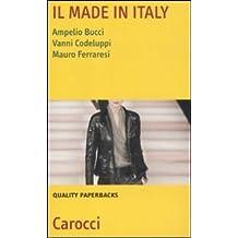 Il made in Italy. Natura, settori e problemi (Quality paperbacks)