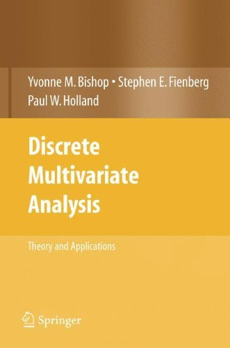Discrete Multivariate Analysis: Theory and Practice by Yvonne M. Bishop (2008-05-23)