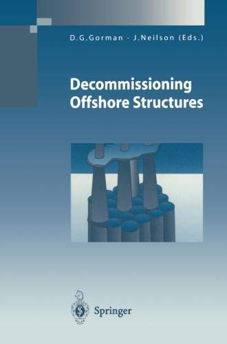 Decommissioning Offshore Structures (Environmental Engineering)