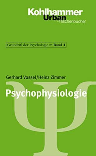 Grundriss der Psychologie: Psychophysiologie: Bd 4 (Urban-Taschenbücher)