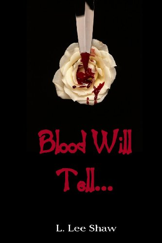 Blood Will Tell. (English Edition)