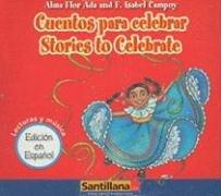 Cuentos Para Celebrar/Stories To Celebrate