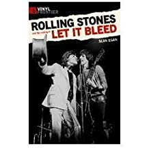 Rolling Stones and the Making of Let it Bleed.