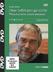 Preisvergleich Produktbild Ohne Gefühl geht gar nichts!, DVD, Gerald Hüther
