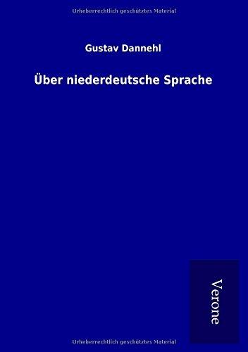 Über niederdeutsche Sprache par Gustav Dannehl