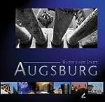 Augsburg - Bilder einer Stadt