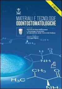 Materiali e tecnologie odontostomatologiche