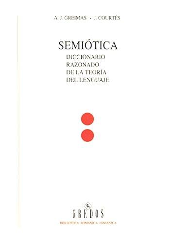 Semiotica 1 (diccionario razonado teoria: Diccionario razonado de la teoría del lenguaje (DICCIONARIOS)
