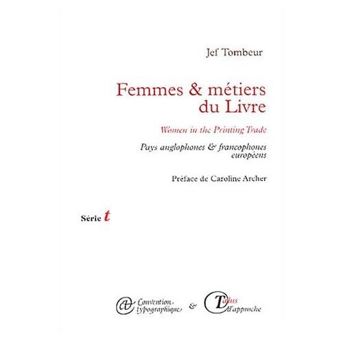 Femmes & métiers du Livre : Pays anglophones & francophones européens - Edition bilingue Français - Anglais