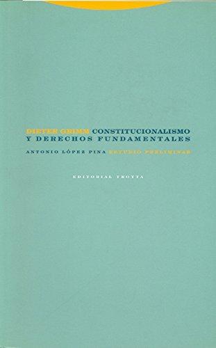 Constitucionalismo y derechos fundamentales