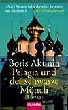 Pelagia und der schwarze Mönch: Roman