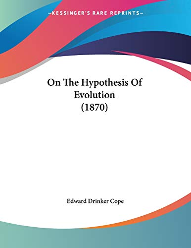 On the Hypothesis of Evolution (1870)