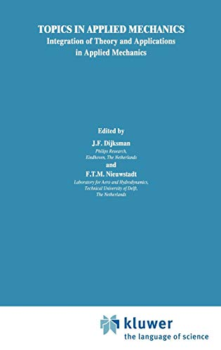 Topics in Applied Mechanics: Integration of Theory and Applications in Applied Mechanics