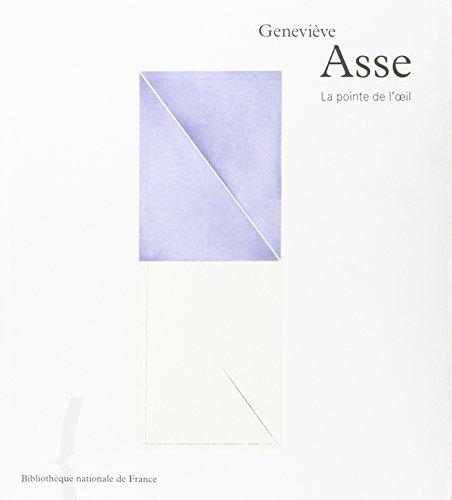 Geneviève Asse : La Pointe de l'oeil par (Broché - Feb 24, 2002)