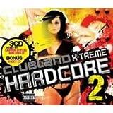 Clubland Xtreme Hardcore 2