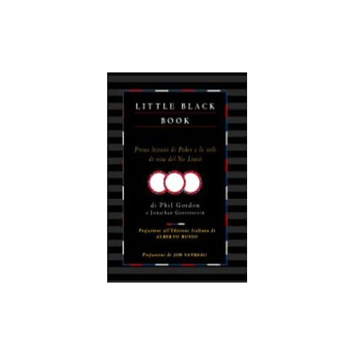 Little Black Book. Prime Lezioni Di Poker E Stile Di Vita Del No Limit