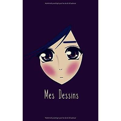 Mes Dessins: 100 pages de papier vierge - Journal d'artiste / Journal créatif / Bloc à dessin / Bloc-notes / Portrait de belle fille - Manga / Anime