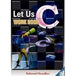 Let Us C Work Book