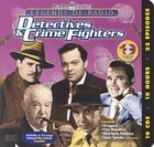 Detectives and Crime Fighters (Legends of Radio)