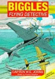 Biggles: Flying Detective (Red Fox graphic novels)
