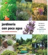 Jardinería con poca agua: crear jardines semisilvestres (Guías para la Fertilidad de la Tierra)