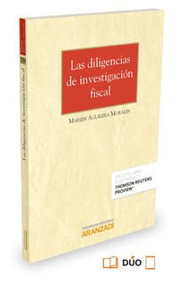 Diligencias de investigación fiscal,Las (Monografía)
